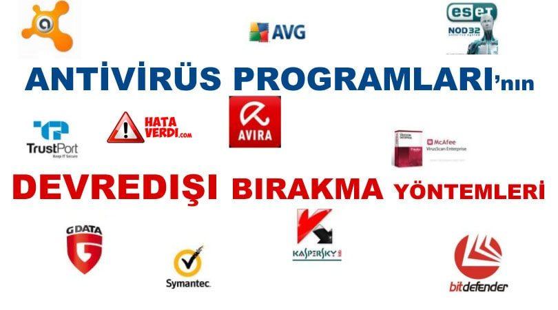 Bütün Antivirüs programların Devredışı Bırakma yolları