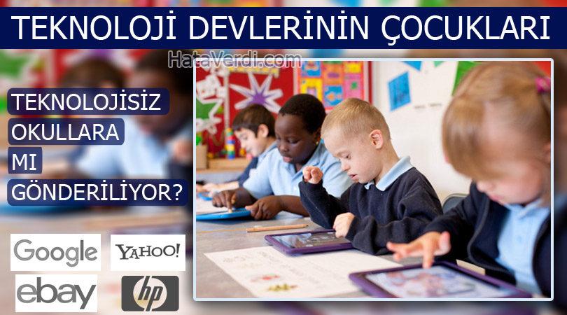 Teknoloji Devleri Kendi Çocuklarını Teknolojisiz Okullara Mı Yolluyor?