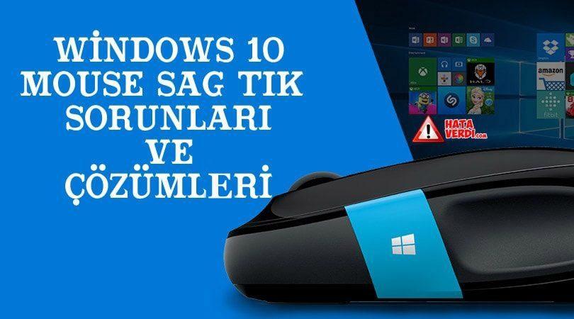 Windows 10 Fare sağ tuş çalışmama ve donma sorunları nasıl çözülür ? (Makale + Video Çözüm)