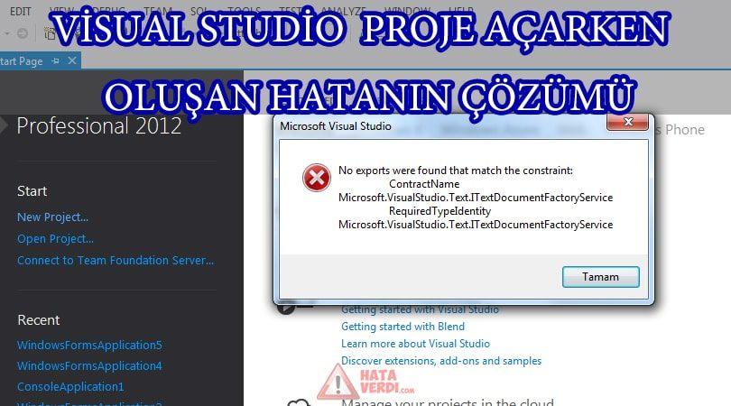 "(ÇÖZÜM)Visual Studio Projeyi Oluştururken Hata Veriyor ; "" No exports were found that match the constraint "" Nasıl Çözerim ?"