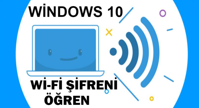 Windows 10 Wi-Fi parolamı nasıl öğrenebilirim ? [Çözüm]