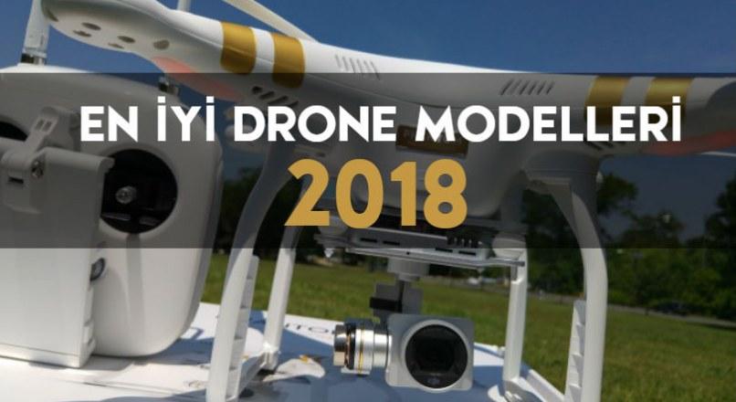2018'in En İyi Drone Modelleri ve Fiyatları