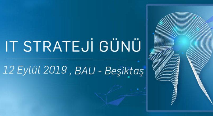 IT Strateji Günü 2019 İzlenimlerim